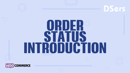 Order status introduction