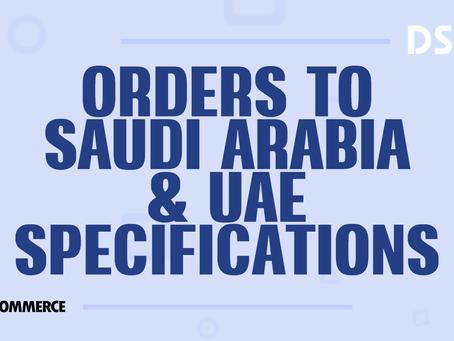 Orders to Saudi Arabia & UAE specifications