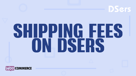 Shipping fees on DSers