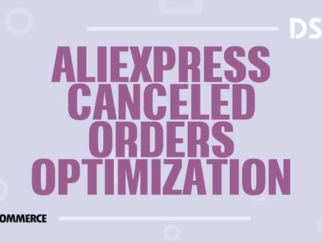 AliExpress Canceled Orders Optimization