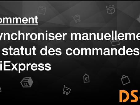Comment synchroniser manuellement le statut des commandes AliExpress