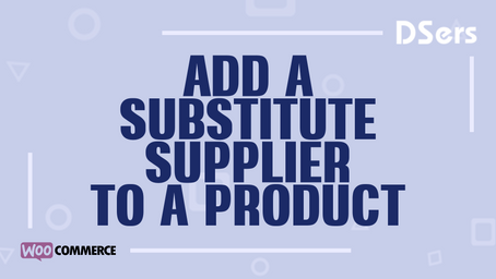 Add a substitute supplier to a product