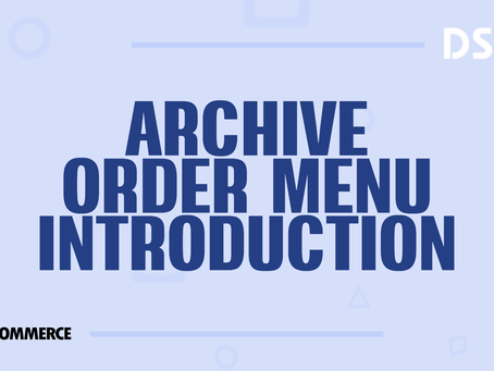 Archive order menu introduction