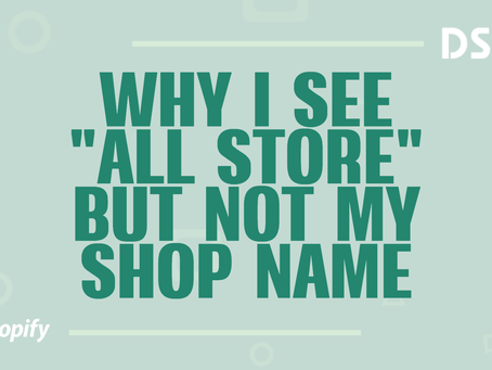 "Why I see ""All Stores"", but not my shop name"
