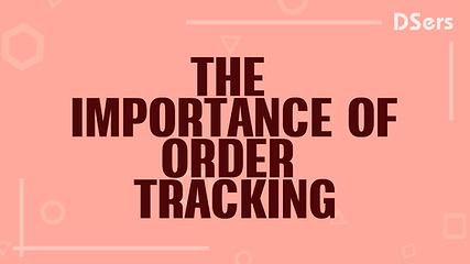 The importance of order tracking  - DSer