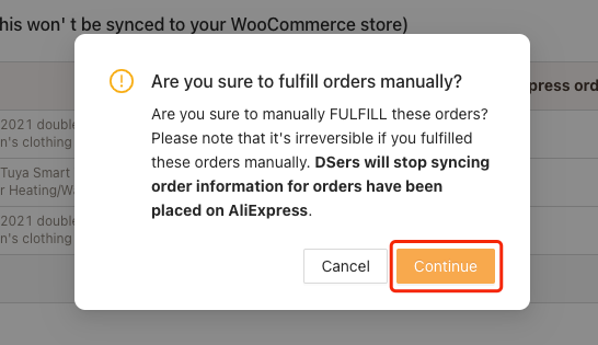 Fulfill orders manually on Woo DSers - Click Continue - Woo DSers
