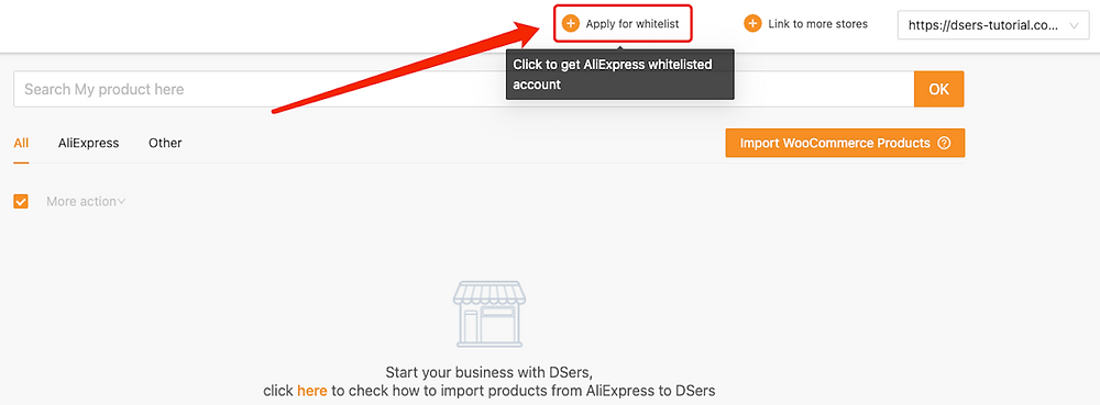 Link Woo DSers to AliExpress - Apply for whitelist - Woo DSers