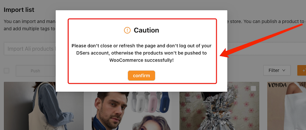 Push a product to your WooCommerce store with Woo DSers - Don't close or refresh the page - Woo DSers