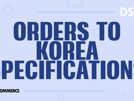 Orders to Korea specifications