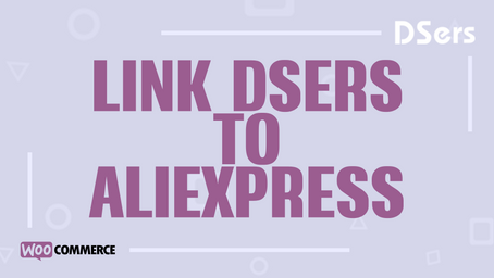 Link DSers to AliExpress