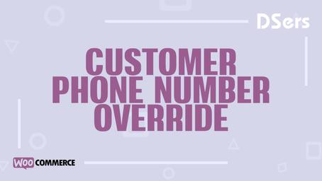 Customer phone number override