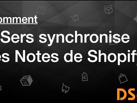 Comment DSers synchronise les Notes de Shopify