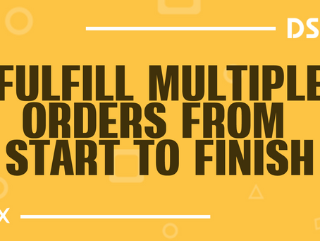 Fulfill multiple orders from start to finish