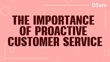 The importance of proactive customer ser