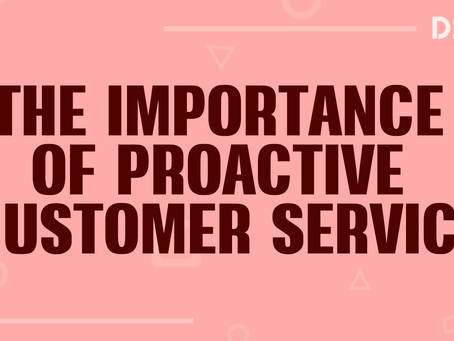 The importance of proactive customer service