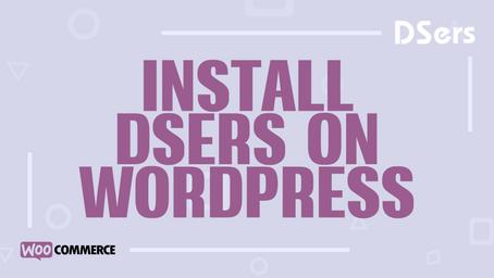 Install DSers on WordPress