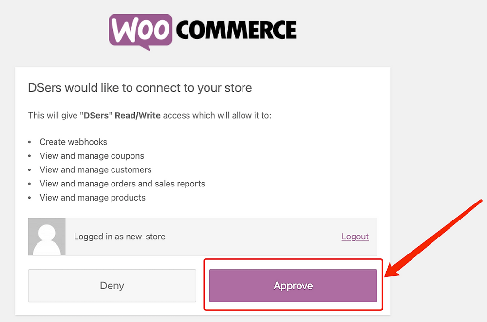 Add a WooCommerce store with Woo DSers - Approve - Woo DSers