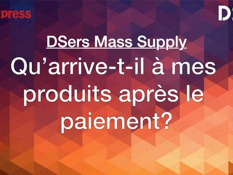 Programme DSers Mass Supply: Qu'arrive-t-il à mes produits après le paiement?
