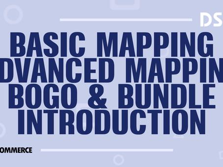 Basic Mapping / Advanced Mapping / BOGO & Bundle introduction