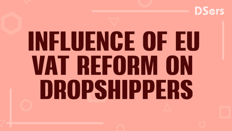 Influence of EU VAT Reform on Dropshippers