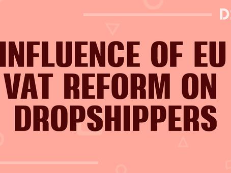 Influence of EU VAT Reform to Dropshipper