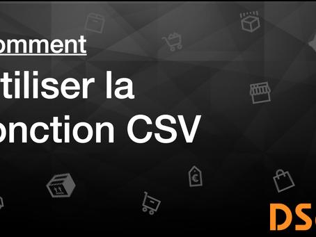 Comment utiliser la fonction CSV