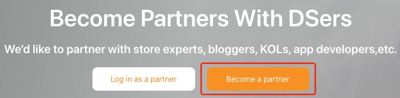 DSers Partner Program - Become a Partner - DSers