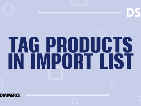 Tag products in Import List