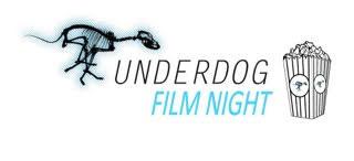10th May: The Underdog Film Night