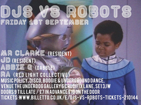 1st September:                                        DJs vs Robots Music Night