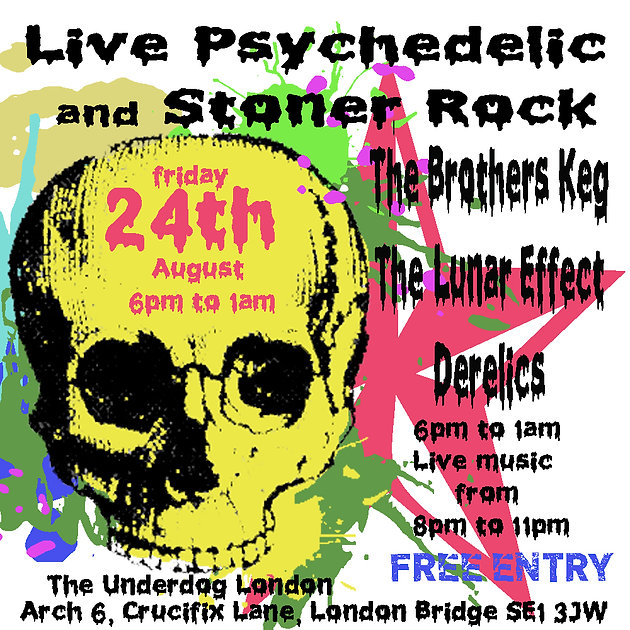 Fri 24th Aug Live Music: Psychedelic & Stoner Rock