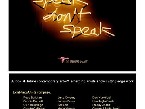 27th Sept - 1st Oct: Speak Don't Speak - Art Exhibition