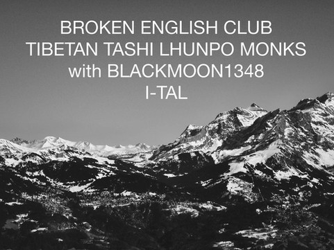 2nd September:                                  Broken English Club Tibetan Music Night