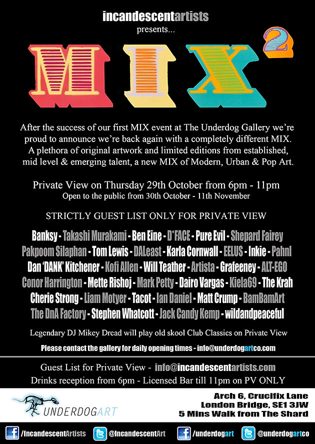 Incandescent Artists presents MIX 2   The Underdog Gallery