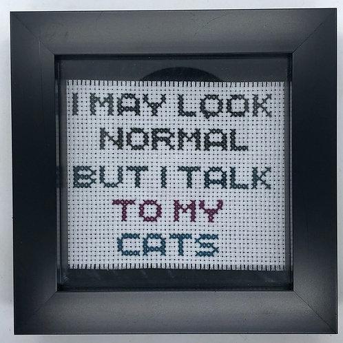 I Talk To My Cats