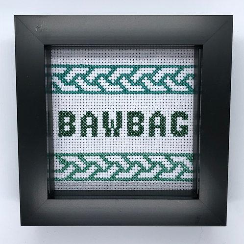 Bawbag!