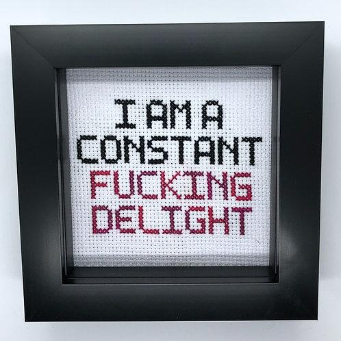 I Am A Constant Delight!