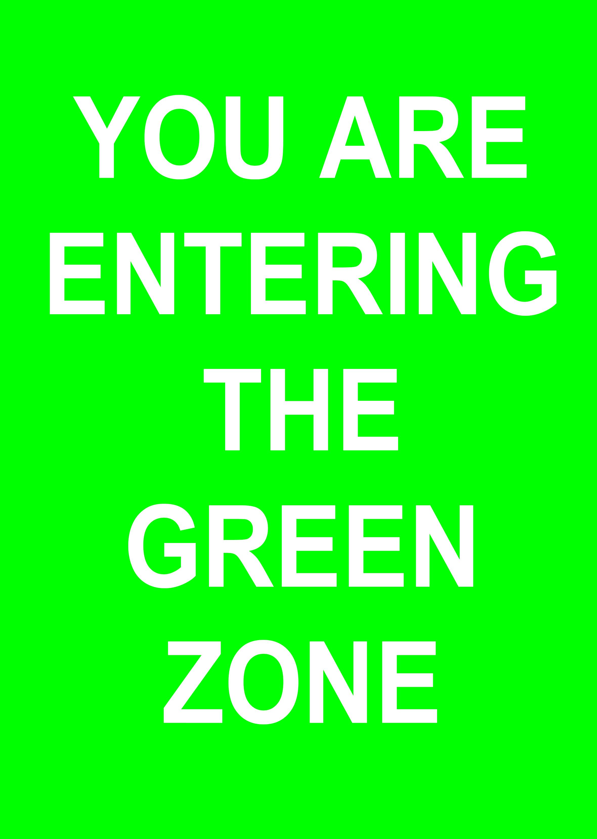 A1 ENTERING GREEN ZONE