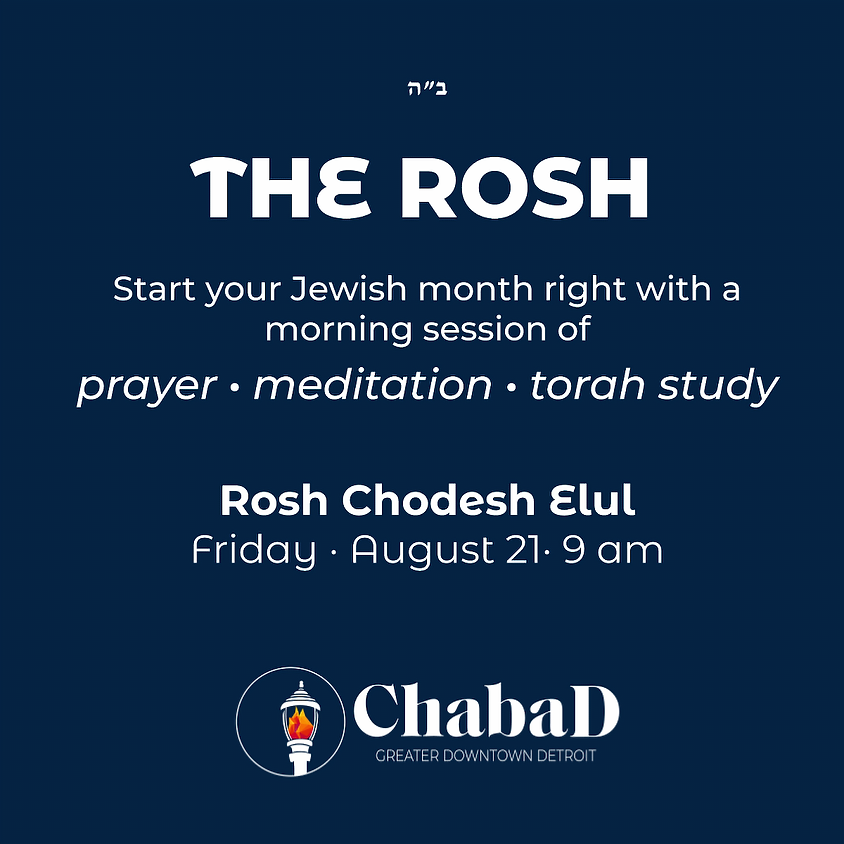 The Rosh - Elul