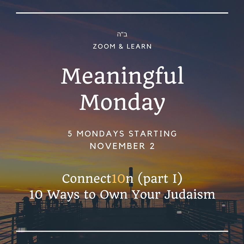 Meaningful Monday - Fall Semester 2020