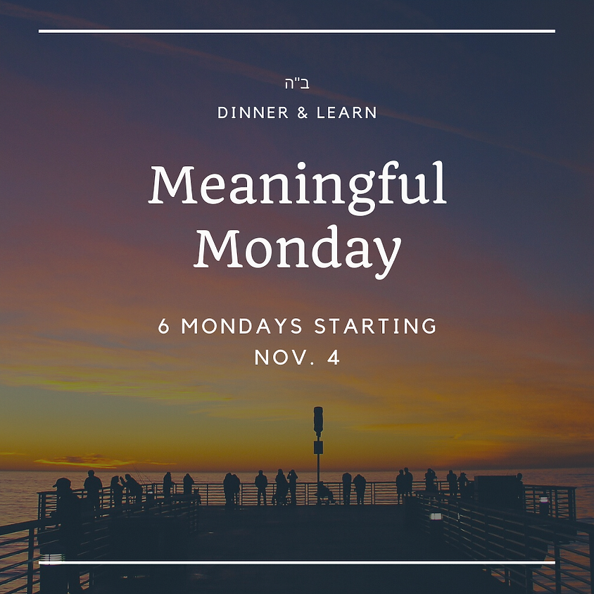 Meaningful Monday