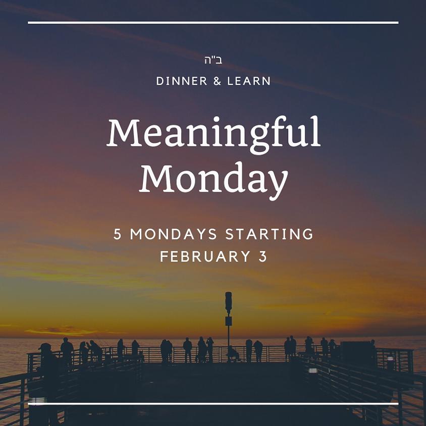 Meaningful Monday - Winter Semester