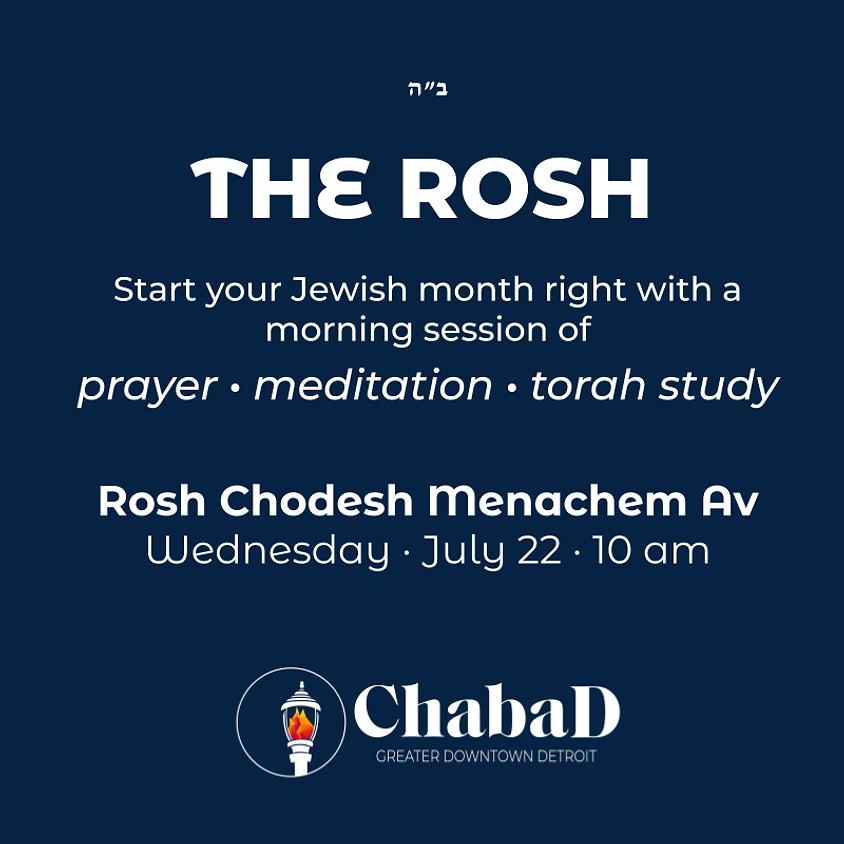 The Rosh - Menachem Av