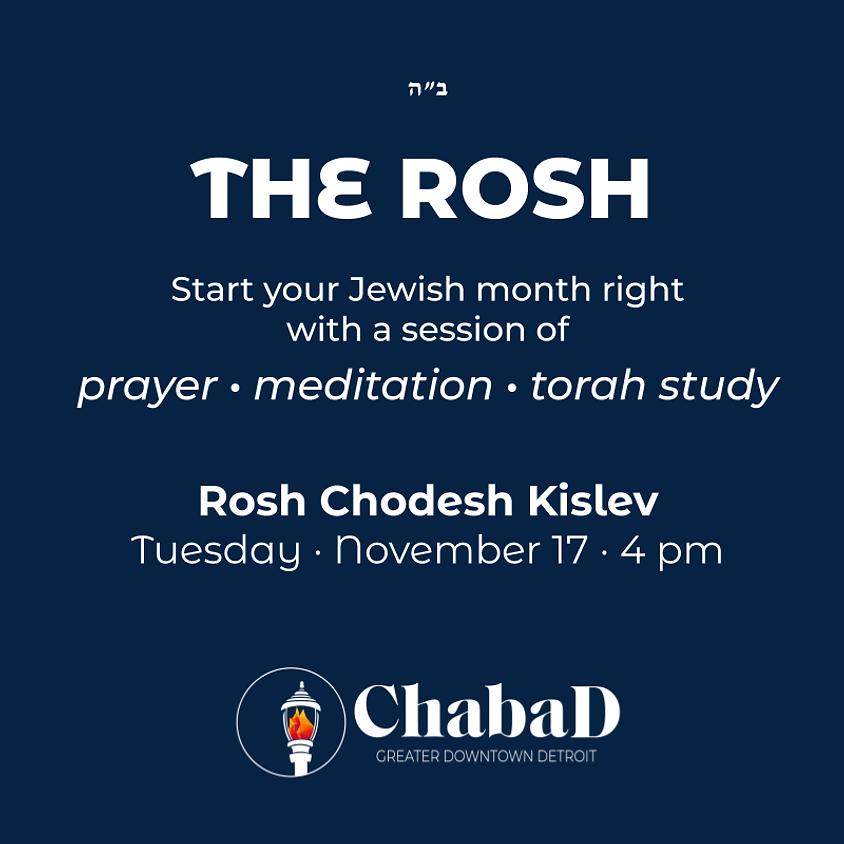 The Rosh - Kislev