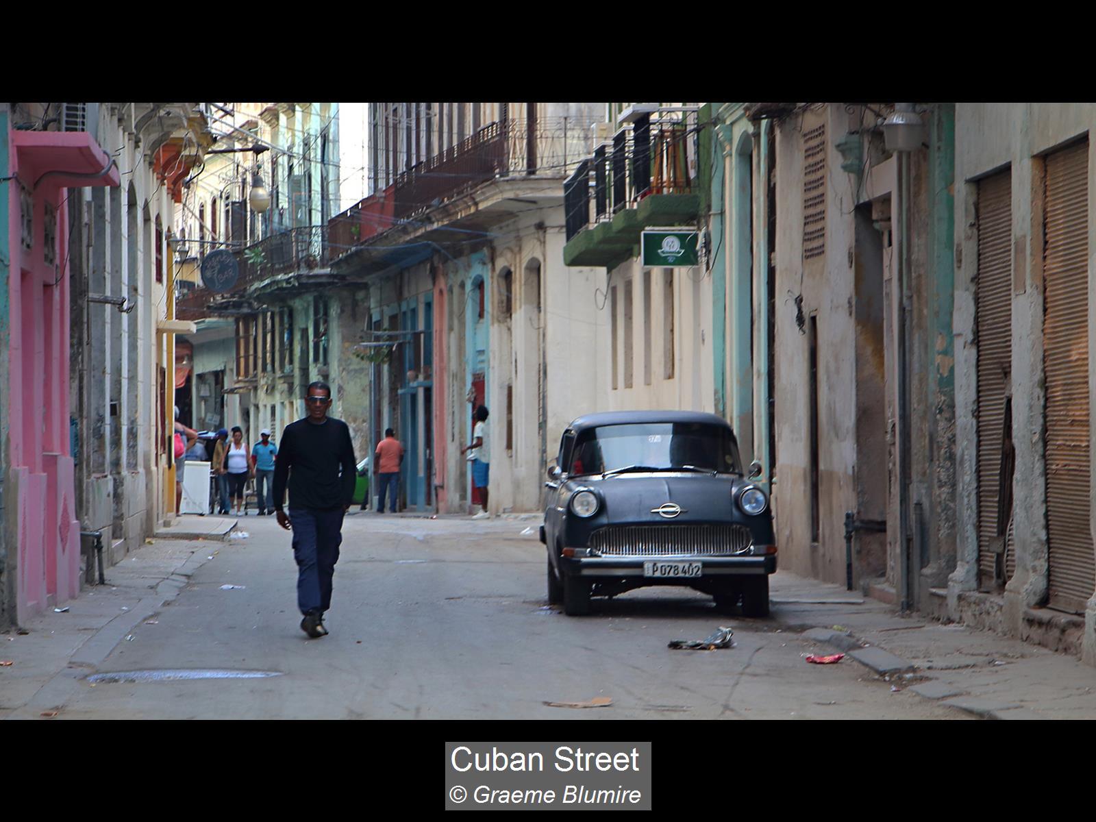Graeme Blumire_Cuban Street_None