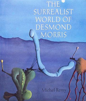 The Surrealist World of Desmond Morris
