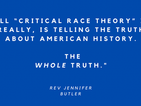 """Critical Race Theory, or, as I like to call it, """"Telling the truth about American History."""""""