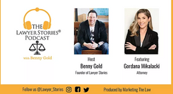The Lawyer Stories Podcast, Episode Five featuring Attorney Gordana Mikalacki.