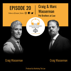 The Lawyer Stories Podcast Episode 20, featuring Marc and Craig Wasserman, aka Pot Brothers at Law.