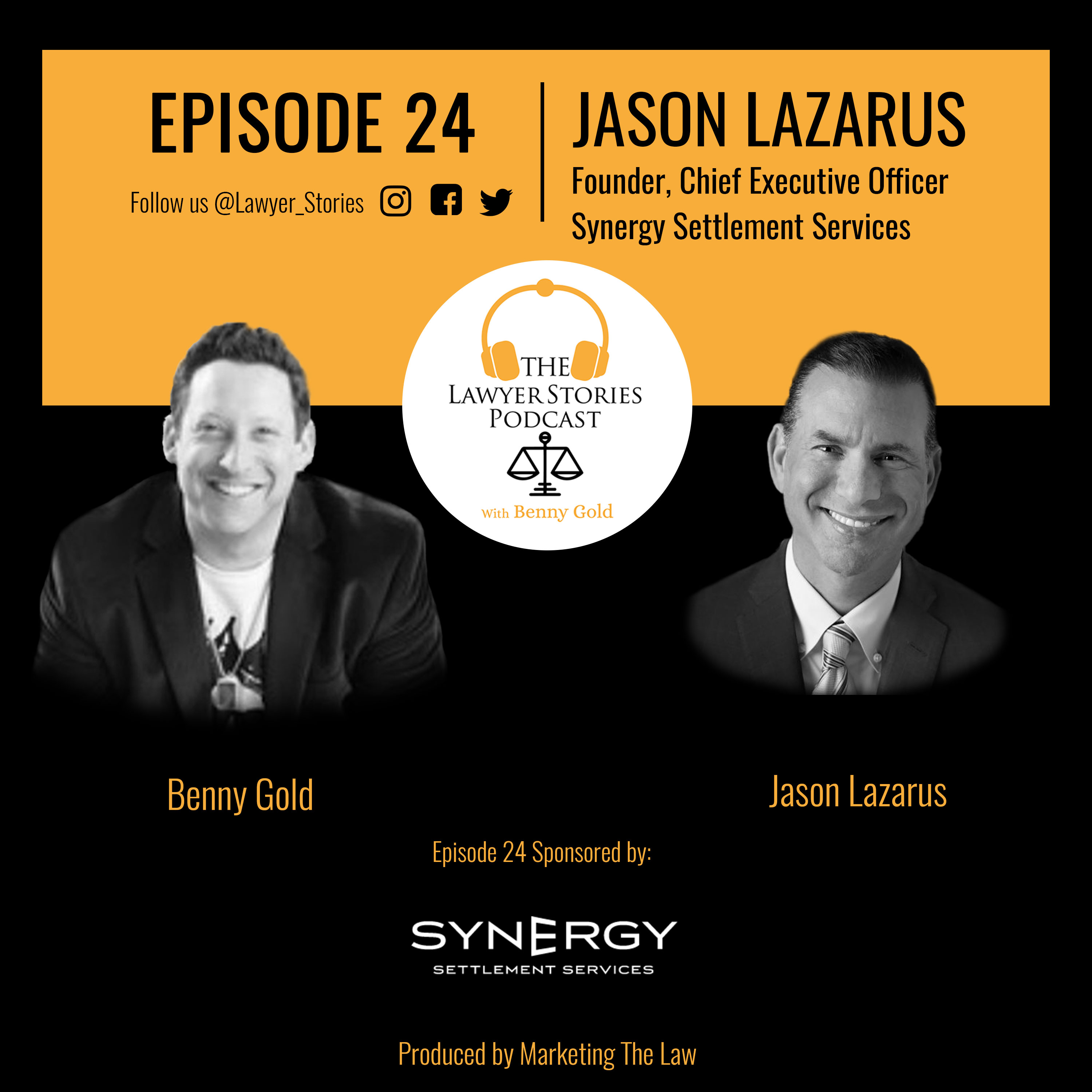 The Lawyer Stories Podcast Episode 24, featuring Jason Lazarus.